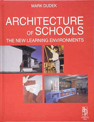 9781138140257: Architecture of Schools: The New Learning Environments