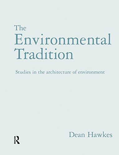 9781138140509: The Environmental Tradition: Studies in the architecture of environment