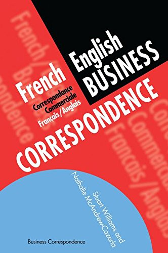 9781138140653: French/English Business Correspondence: Correspondance Commerciale Francais/Anglais (Languages for Business)