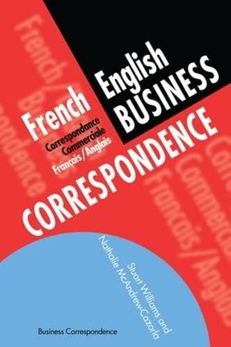 9781138140653: French/English Business Correspondence: Correspondance Commerciale Francais/Anglais