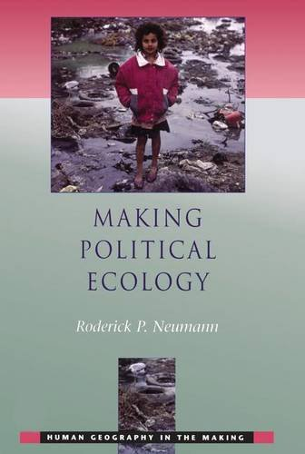 9781138140684: Making Political Ecology (Human Geography in the Making)