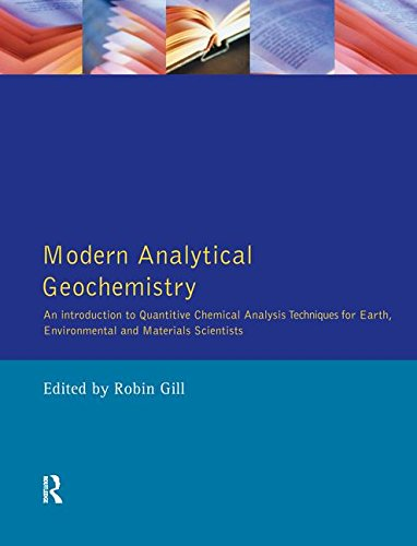 9781138140820: Modern Analytical Geochemistry: An Introduction to Quantitative Chemical Analysis Techniques for Earth, Environmental and Materials Scientists (Longman Geochemistry Series)