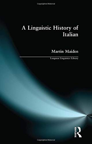 9781138140929: Linguistic History of Italian, A