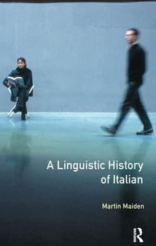 9781138140929: Linguistic History of Italian, A (Longman Linguistics Library)