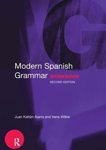 9781138140936: Modern Spanish Grammar Workbook (Modern Grammar Workbooks)