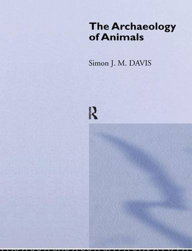 9781138141223: The Archaeology of Animals