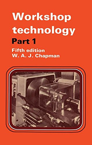 Workshop Technology Part 1: CHAPMAN, W.