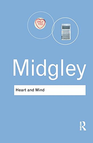 9781138141728: Heart and Mind: The Varieties of Moral Experience (Routledge Classics)