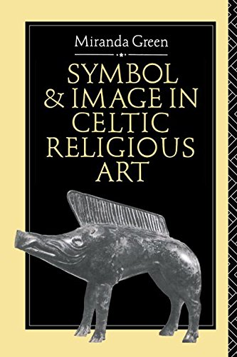 9781138141766: Symbol and Image in Celtic Religious Art