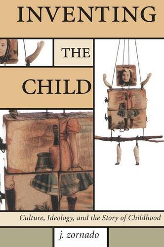 9781138142053: Inventing the Child (Children's Literature and Culture)