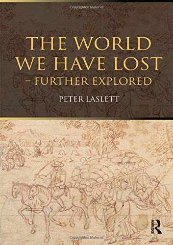 9781138142213: The World We Have Lost: Further Explored