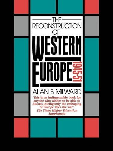 9781138142398: The Reconstruction of Western Europe, 1945-51