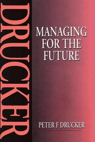 9781138142541: Managing for the Future