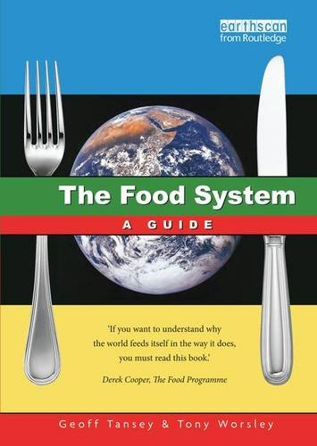 9781138142657: The Food System