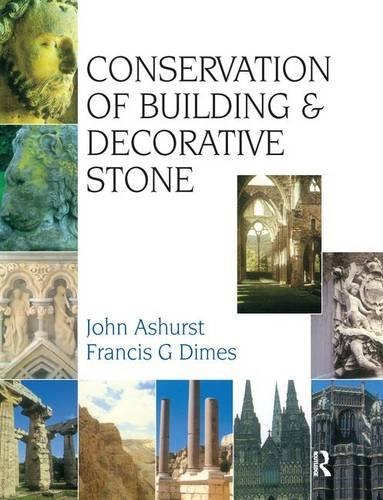 Conservation of Building and Decorative Stone (Hardback): Francis G. Dimes,