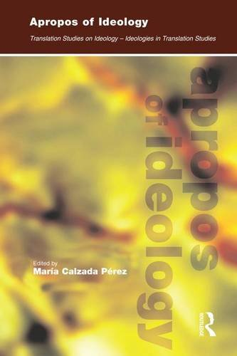 9781138143081: Apropos of Ideology: Translation Studies on Ideology-ideologies in Translation Studies