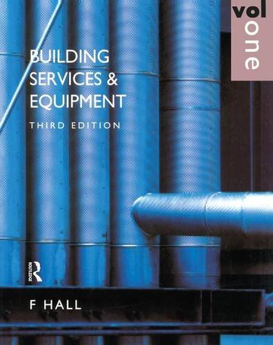 9781138143302: Building Services and Equipment: Volume 1