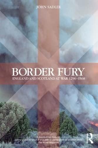 9781138143432: Border Fury: England and Scotland at War 1296-1568