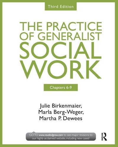 9781138143562: Chapters 6-9: The Practice of Generalist Social Work, Third Edition