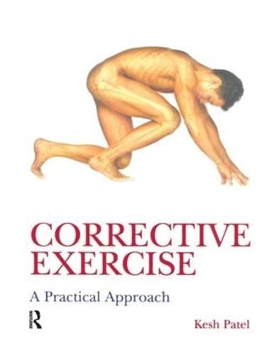 9781138143661: Corrective Exercise: A Practical Approach