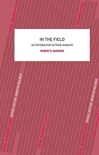 9781138143708: In the Field: An Introduction to Field Research
