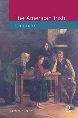 9781138143890: The American Irish: A History (Studies In Modern History)