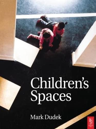 Children's Spaces: DUDEK, MARK