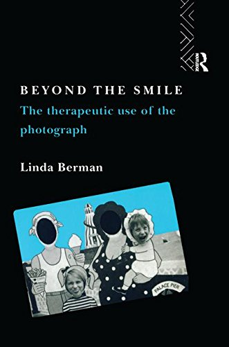 9781138144033: Beyond the Smile: The Therapeutic Use of the Photograph