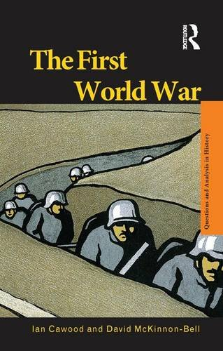 9781138144262: The First World War (Questions and Analysis in History)