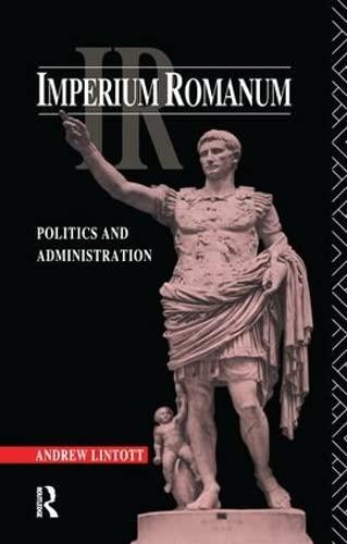 9781138144323: Imperium Romanum: Politics and Administration
