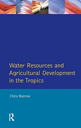 9781138144613: Water Resources and Agricultural Development in the Tropics (Longman Development Studies)