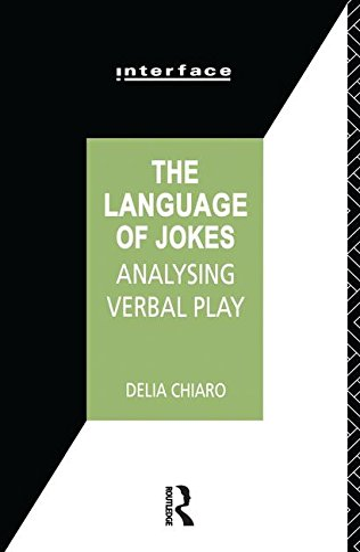 9781138144842: The Language of Jokes: Analyzing Verbal Play (Interface)