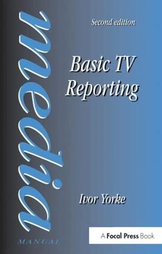 9781138145597: Basic TV Reporting (Media Manual)