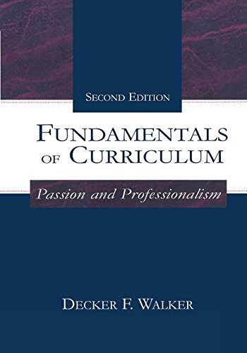 9781138145795: Fundamentals of Curriculum: Passion and Professionalism