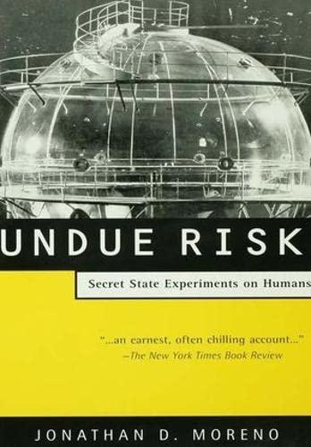9781138146174: Undue Risk: Secret State Experiments on Humans