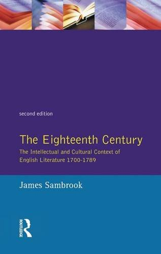 9781138146372: The Eighteenth Century: The Intellectual and Cultural Context of English Literature 1700-1789