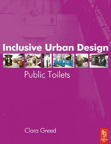 9781138146495: Inclusive Urban Design: Public Toilets