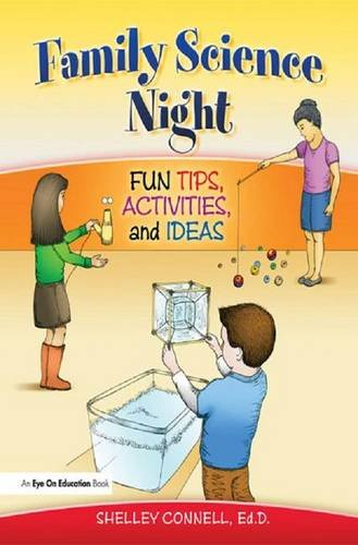 9781138146556: Family Science Night: Fun Tips, Activities, and Ideas