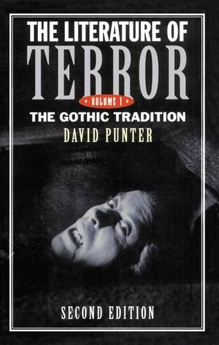 9781138146594: The Literature of Terror: Volume 1: The Gothic Tradition