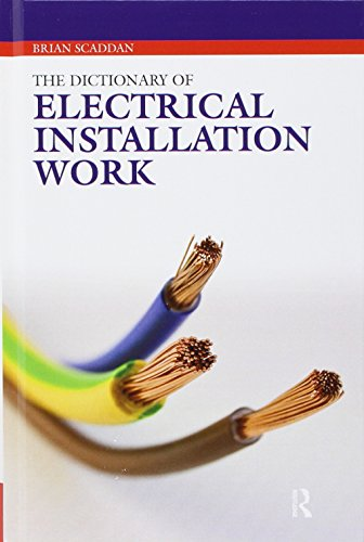 9781138146686: The Dictionary of Electrical Installation Work