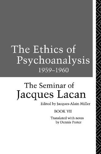 9781138147041: The Ethics of Psychoanalysis 1959-1960: The Seminar of Jacques Lacan (Seminar of Jacques Lacan (Paperback))