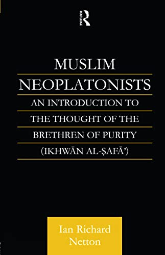 9781138147171: Muslim Neoplatonists: An Introduction to the Thought of the Brethren of Purity