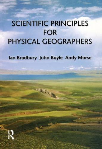 9781138147256: Scientific Principles for Physical Geographers
