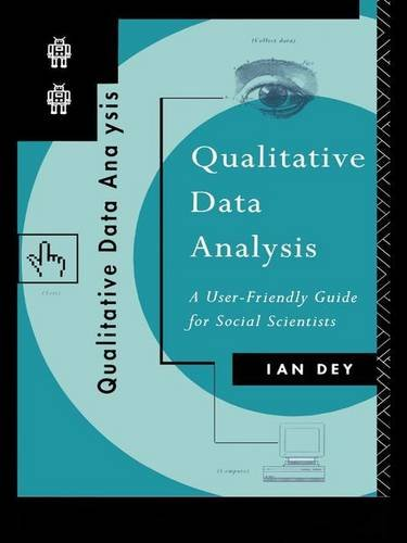 9781138147362: Qualitative Data Analysis: A User Friendly Guide for Social Scientists