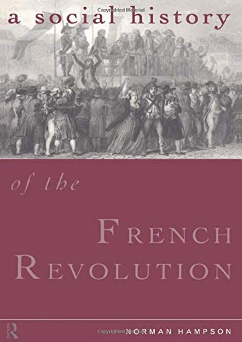 9781138147560: A Social History of the French Revolution