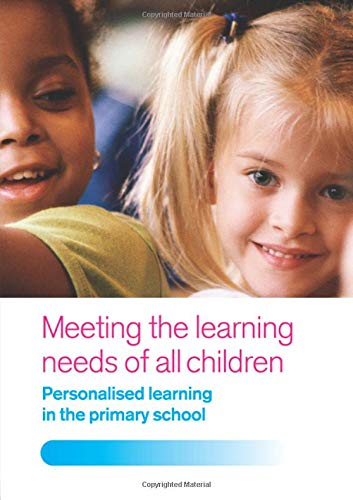 9781138148147: Meeting the Learning Needs of All Children: Personalised Learning in the Primary School