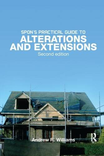 9781138148291: Spon's Practical Guide to Alterations & Extensions