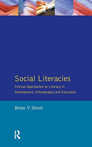 9781138148383: Social Literacies: Critical Approaches to Literacy in Development, Ethnography and Education (Real Language Series)