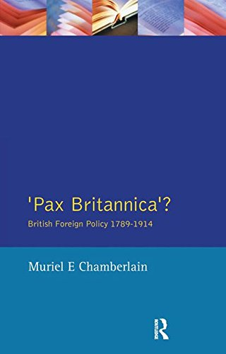 9781138148642: Pax Britannica?: British Foreign Policy 1789-1914 (Studies In Modern History)