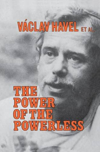9781138148727: The Power of the Powerless: Citizens Against the State in Central Eastern Europe
